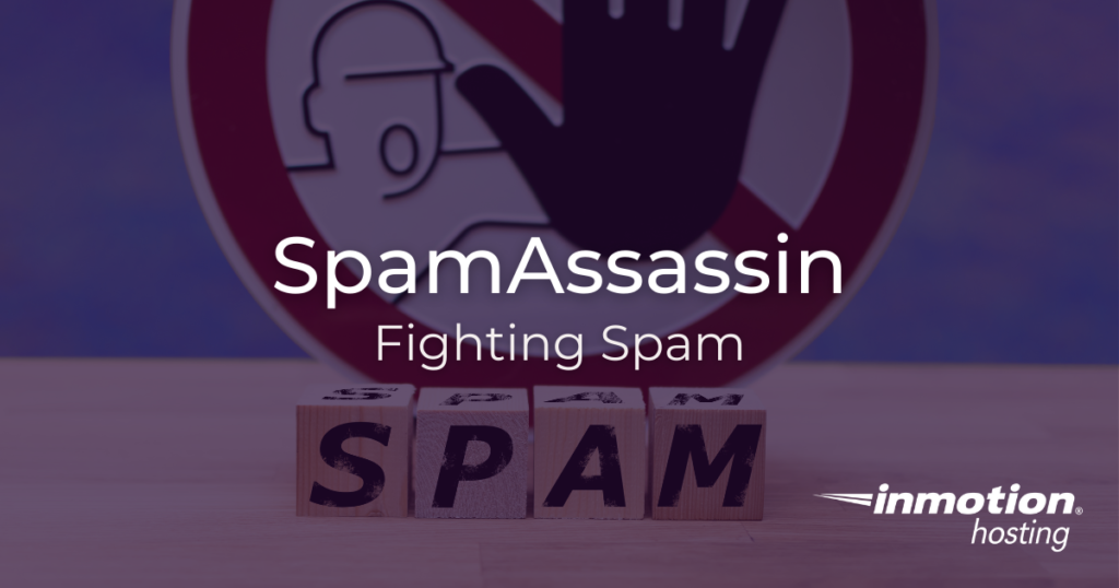 SpamAssassin Fighting Spam Title Image