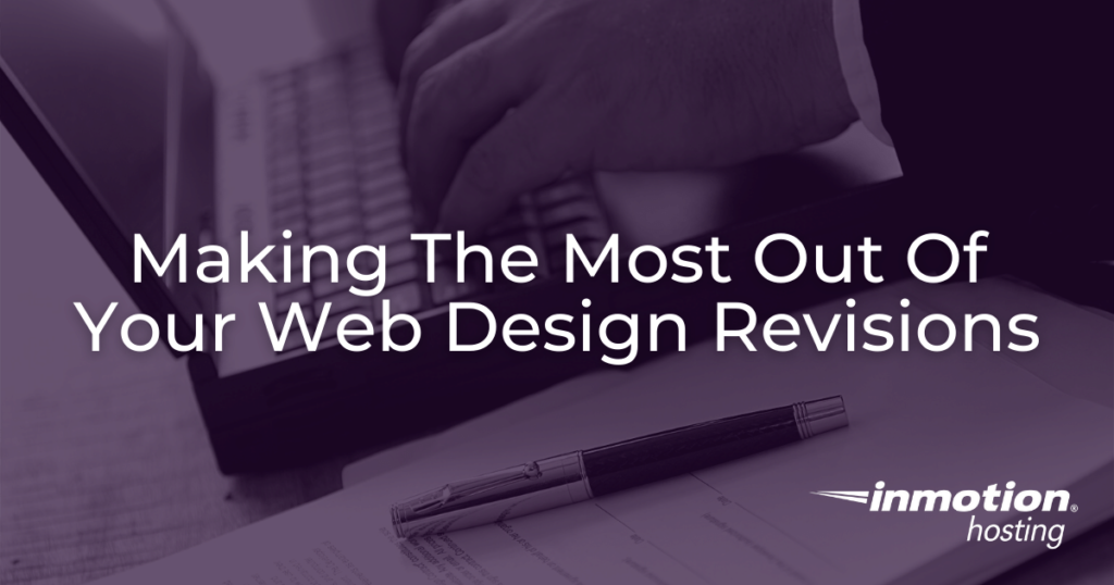 Making The Most Out Of  Your Web Design Revisions