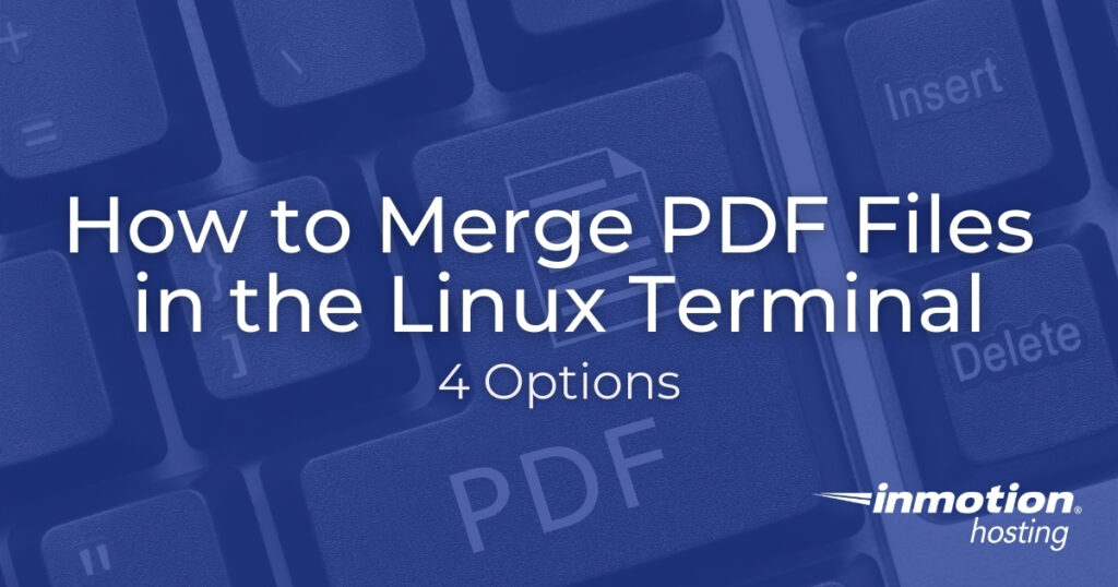 How to Merge PDF Files in the Linux Terminal - 4 Options
