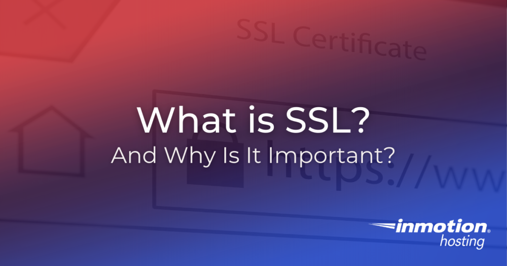 Title Image What is SSL and why is it important?