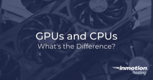 GPUs and CPUs Hero Image 1