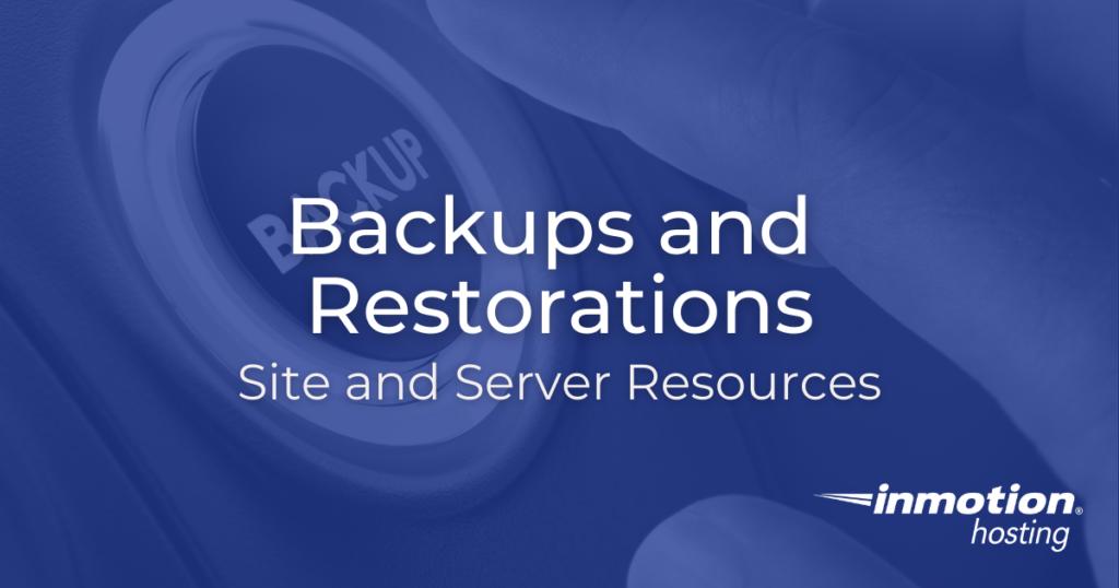 Backups and Restorations Title Image.