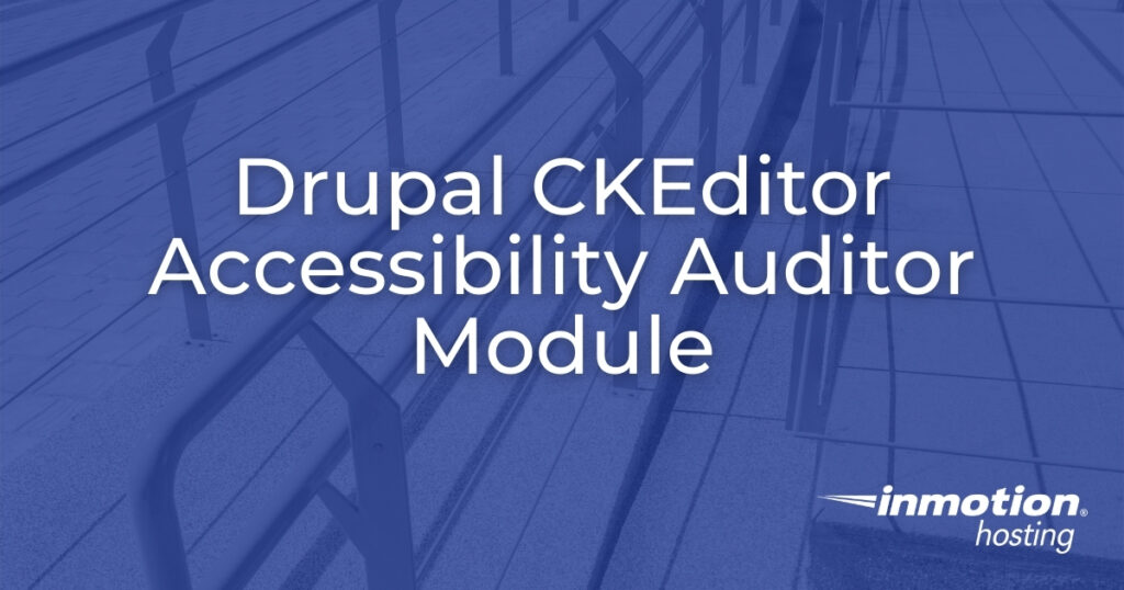 CKEditor Accessibility Auditor Drupal Module