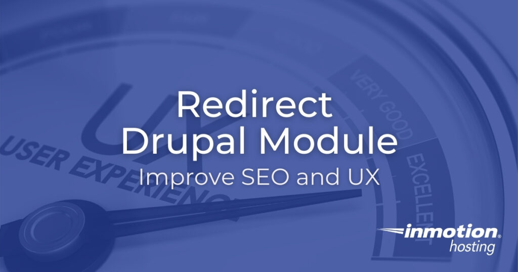 Redirect Drupal Module - Improve SEO and UX