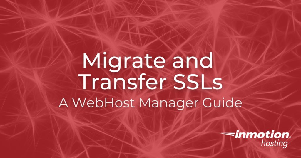 Title Image Migrate and Transfer SSLs