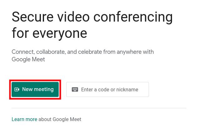 Starting a New Google Meeting