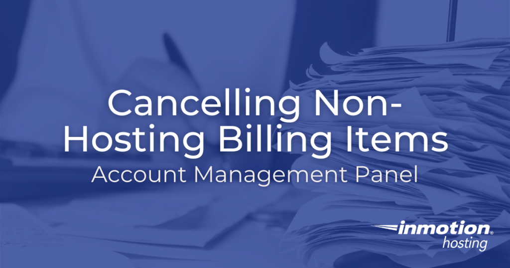 cancelling non-Hosting billing items hero image