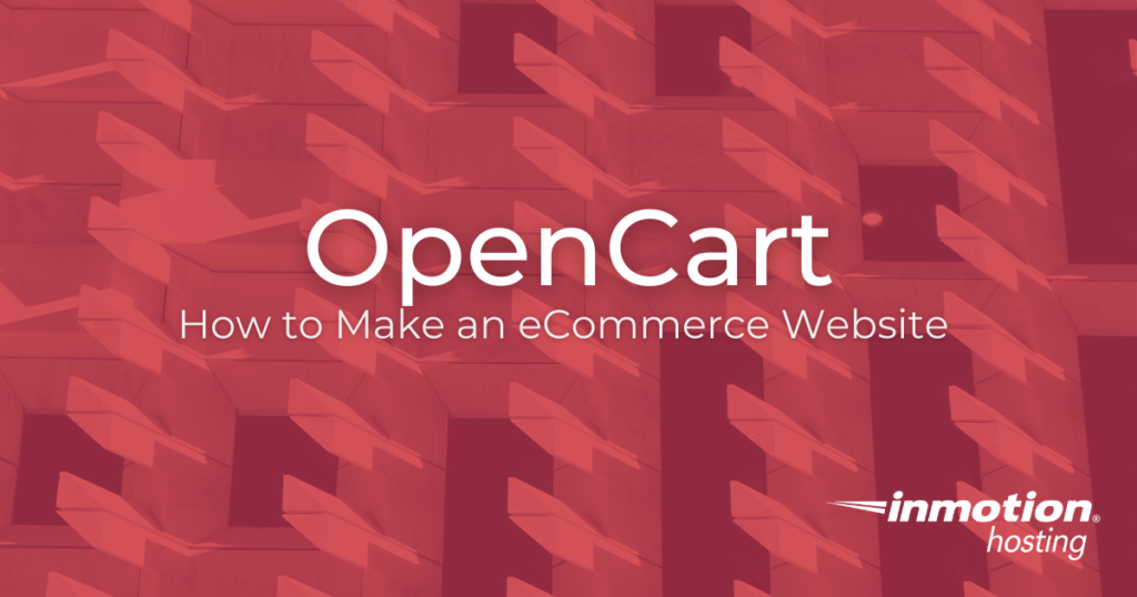OpenCart - How to Make an eCommerce Website