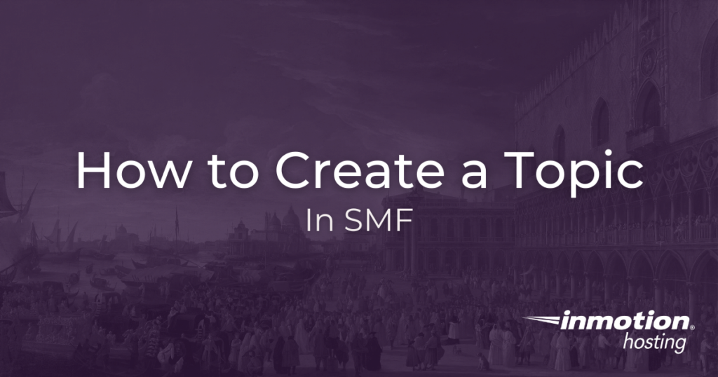 How to create a topic in SMF