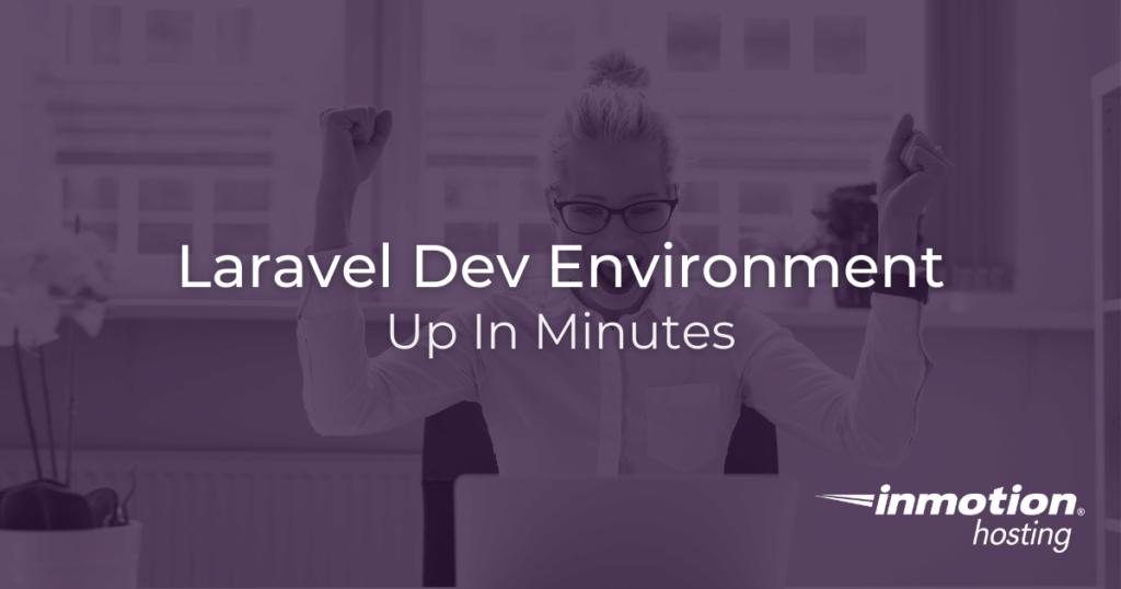 Create a Laravel Development Environment