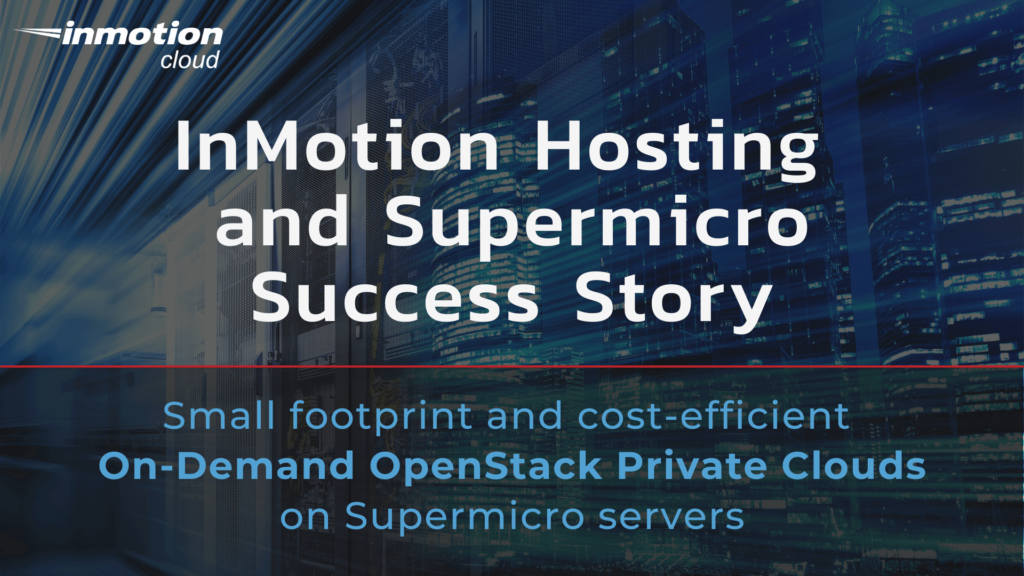InMotion Hosting and Supermicro - Success Story
