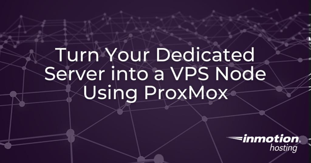 VPS Node Using ProxMox