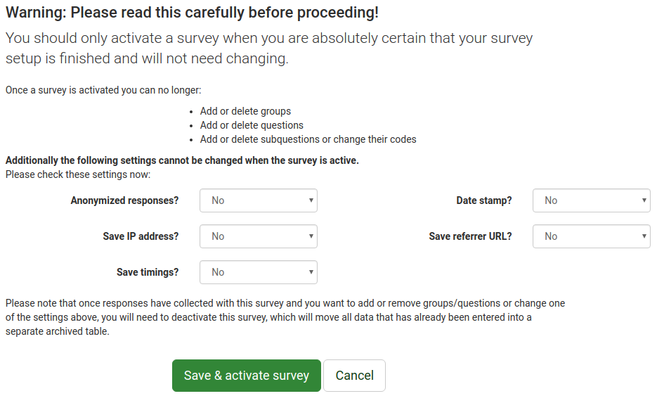 When activating a LimeSurvey survey, there are five functionalities you can enable in the general settings window.