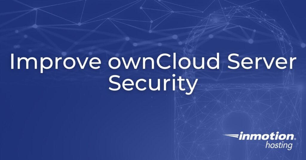 Improve ownCloud Server Security