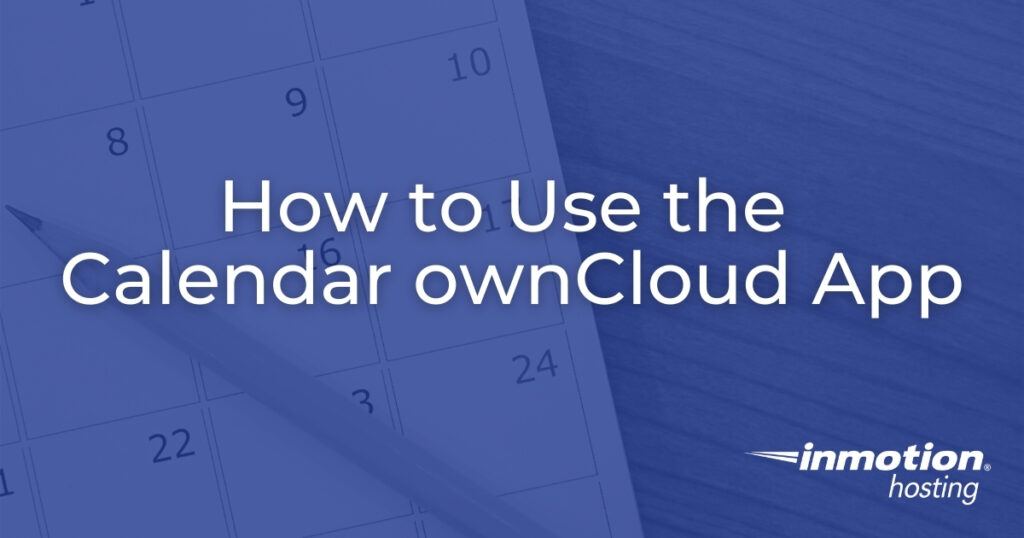 How to Use the Calendar ownCloud App