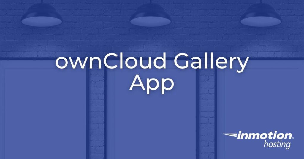 ownCloud Gallery App