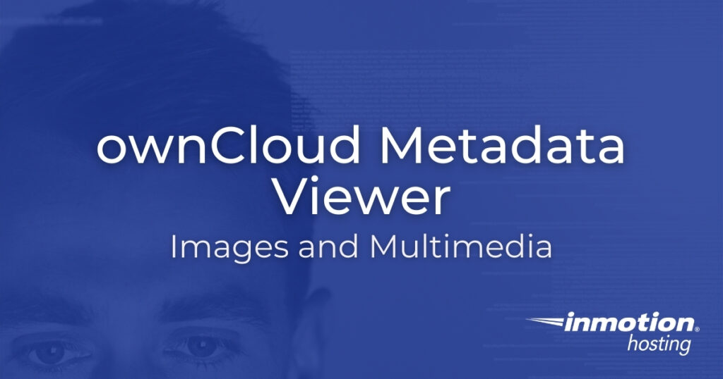ownCloud Metadata Viewer - Images and Multimedia