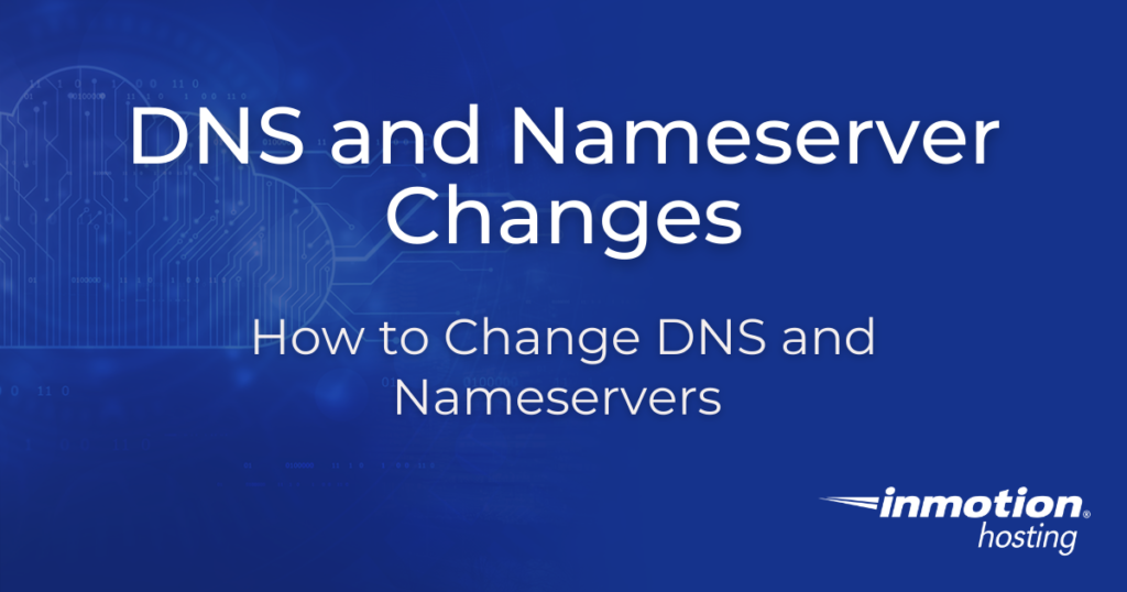 DNS and Nameserver Changes header image
