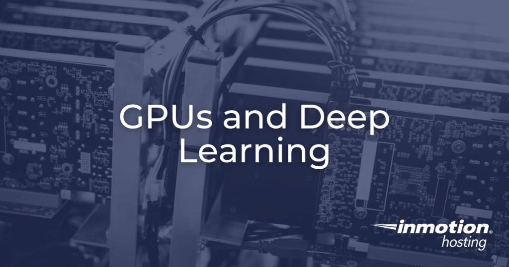 gpus and deep learning hero image