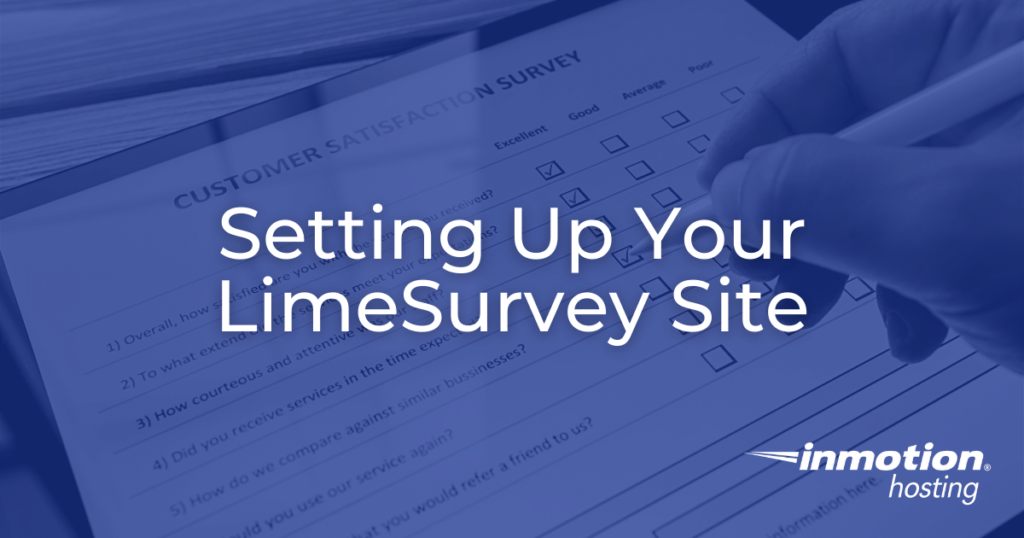 Setting Up Your LimeSurvey Site