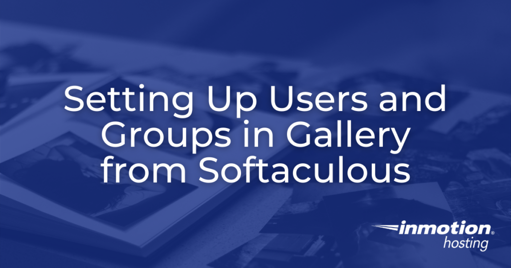 Setting up Users and groups in Gallery - header image