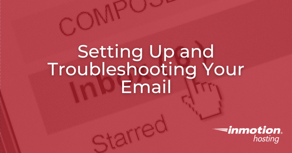 Setting up your email