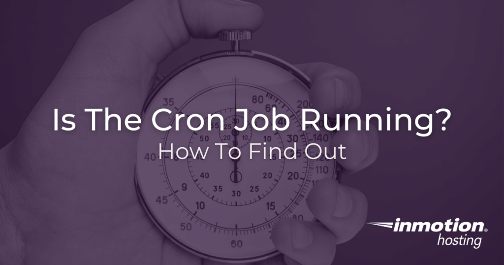 How to Check if a Cron Job Is Running