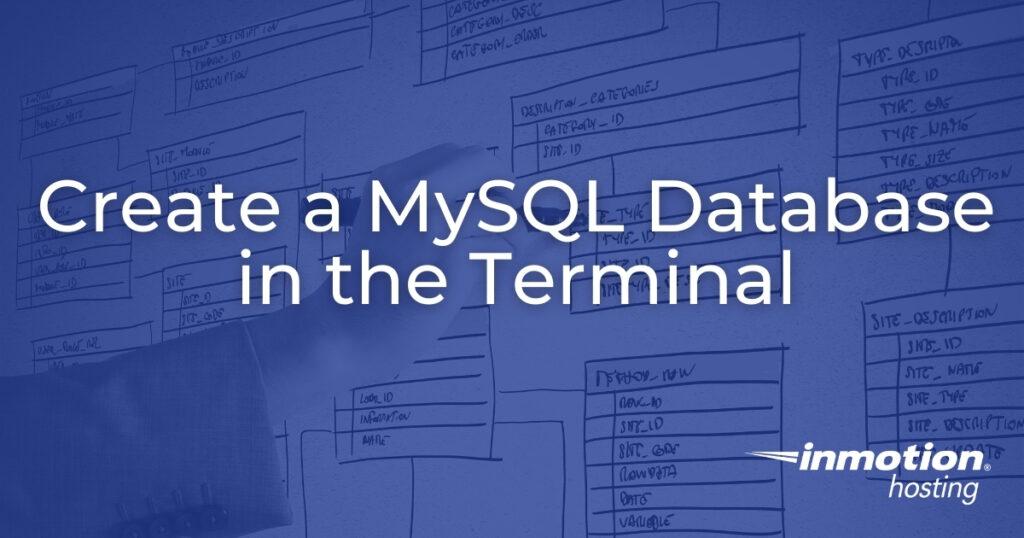 Create a MySQL Database in the Terminal