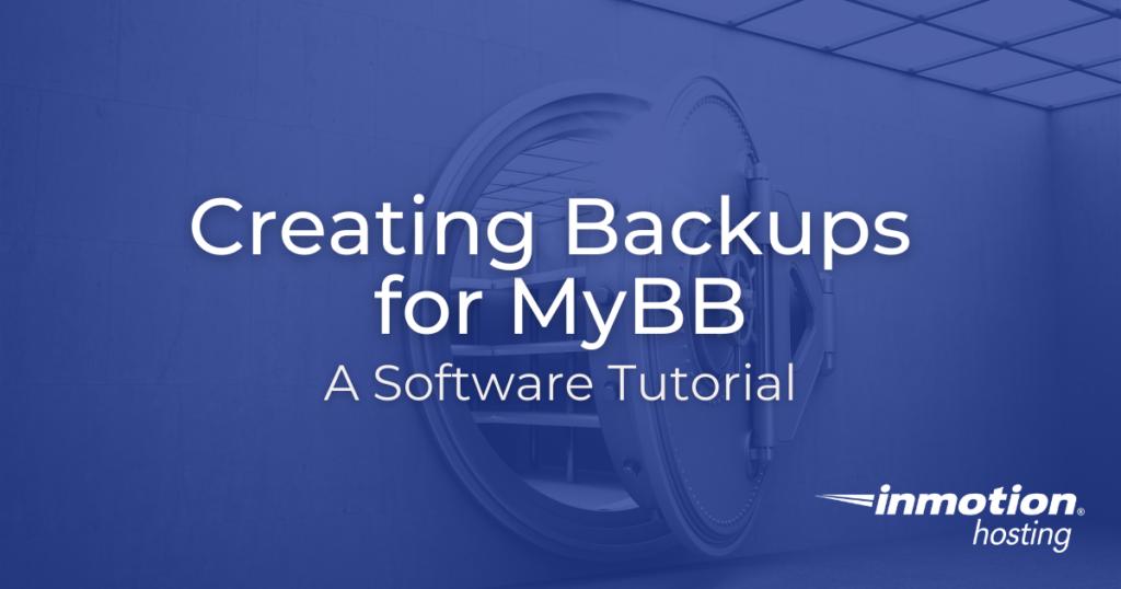 Creating Backups for MyBB Title Image