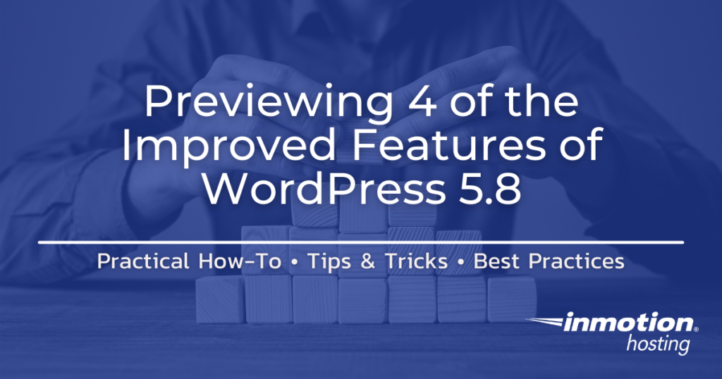 improved features of WordPress 5.8