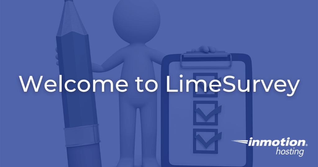 Welcome to LimeSurvey
