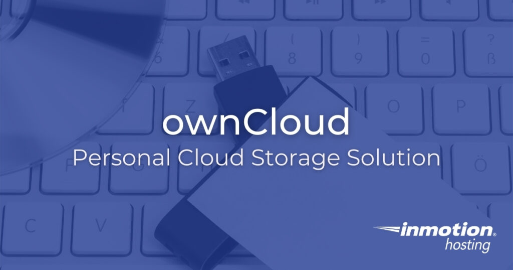 ownCloud Personal Cloud Storage Solution