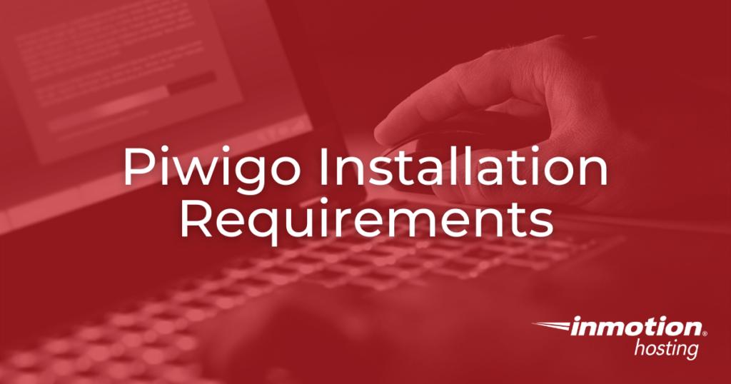 Piwigo Installation Requirements