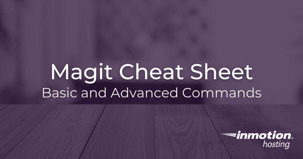 Emacs Magit cheat sheet