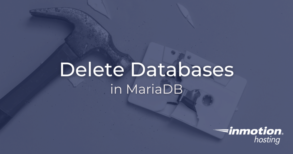 How to Delete a Database with MariaDB