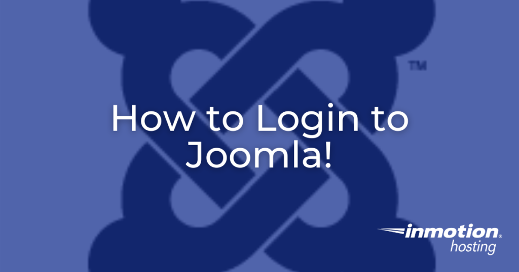 Learn How to Login to Joomla!