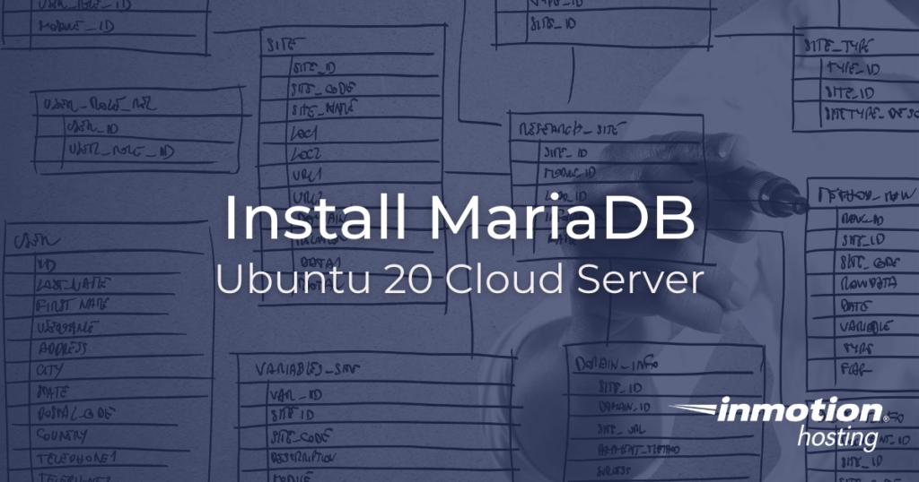 Install MariaDB on Ubuntu 20 Cloud Server