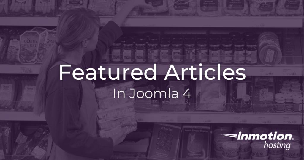 Features articles in Joomla 4