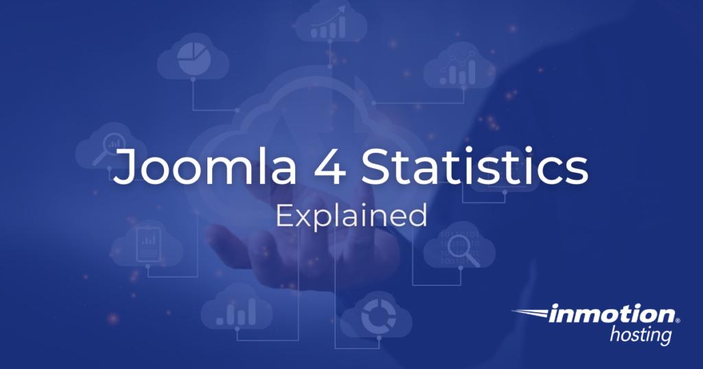 Learn About Joomla 4 Statistics
