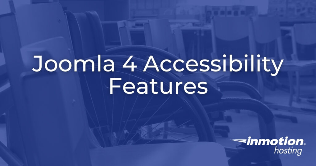 Joomla 4 Accessibility Features