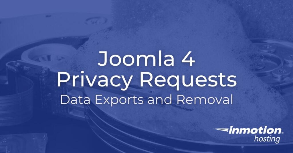 Joomla 4 Privacy Info Requests