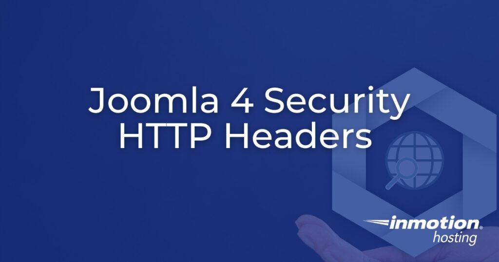 Joomla 4 Security HTTP Headers