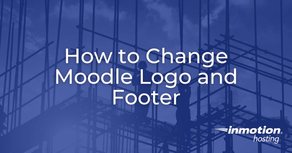 change moodle logo and footer hero image