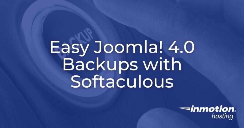 easy joomla backups softaculous