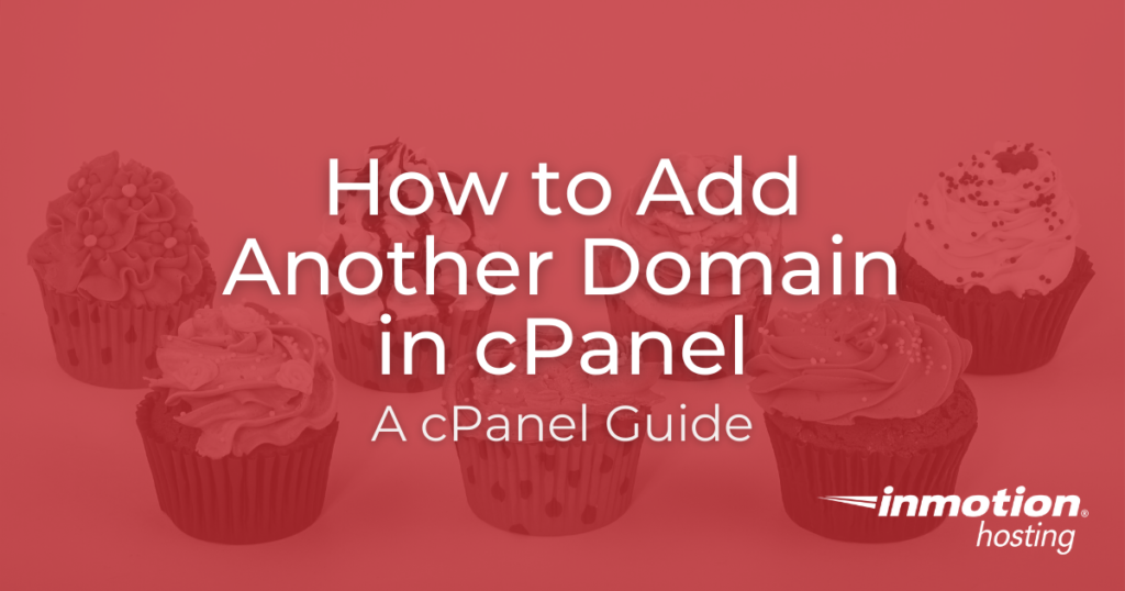 How to Add another domain in cPanel title image
