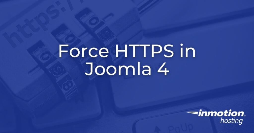 Force HTTPS in Joomla 4