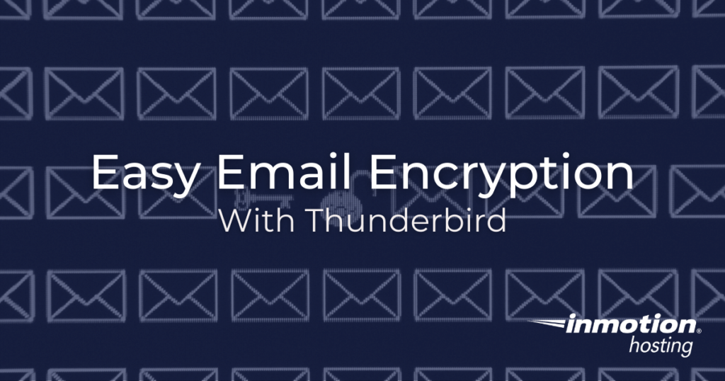 Email Encryption with Mozilla Thunderbird and Enigmail