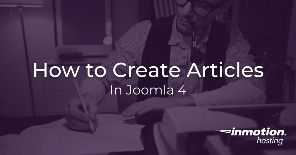 How to create articles in Joomla 4