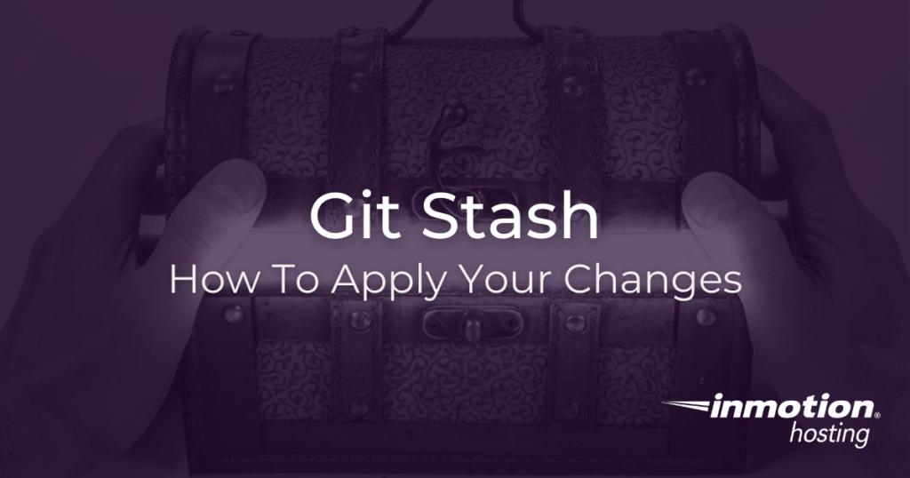 """How to Git stash """"apply"""" to preserve stash"""