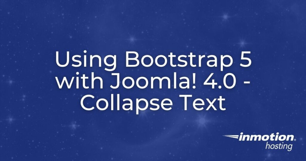 Using Bootstrap 5 in Joomla 4.0 - Collapse Text